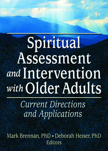Spiritual Assessment and Intervention with Older Adults Current Directions and Applications book cover
