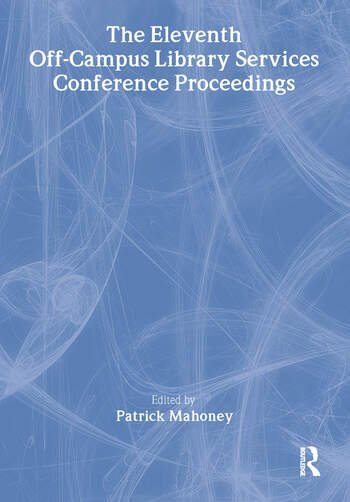 The Eleventh Off-Campus Library Services Conference Proceedings book cover