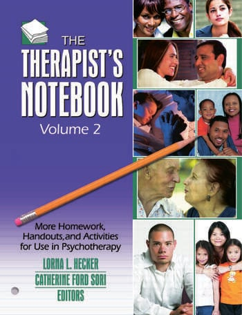 The Therapist's Notebook, Volume 2 More Homework, Handouts, and Activities for Use in Psychotherapy book cover