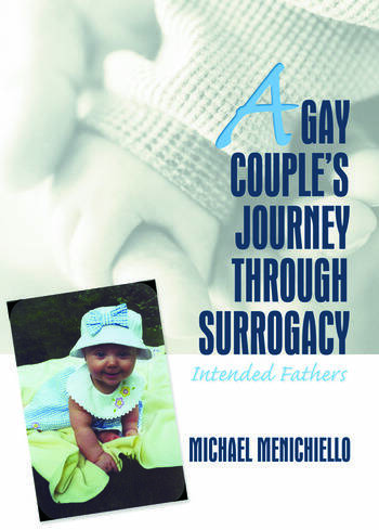 A Gay Couple's Journey Through Surrogacy Intended Fathers book cover