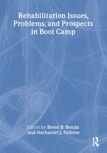 Rehabilitation Issues, Problems, and Prospects in Boot Camp book cover