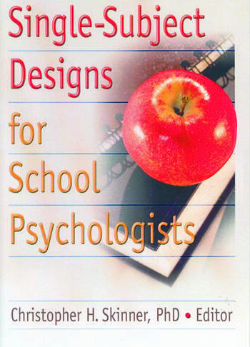 Single-Subject Designs for School Psychologists book cover