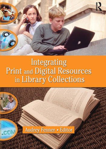 Integrating Print and Digital Resources in Library Collections book cover