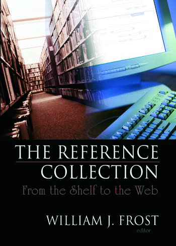 The Reference Collection From the Shelf to the Web book cover