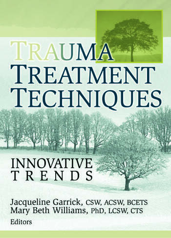 Trauma Treatment Techniques Innovative Trends book cover