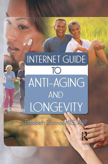Internet Guide to Anti-Aging and Longevity book cover