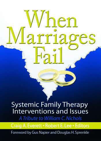 When Marriages Fail Systemic Family Therapy Interventions and Issues book cover