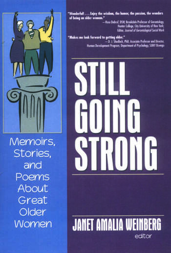 Still Going Strong Memoirs, Stories, and Poems About Great Older Women book cover