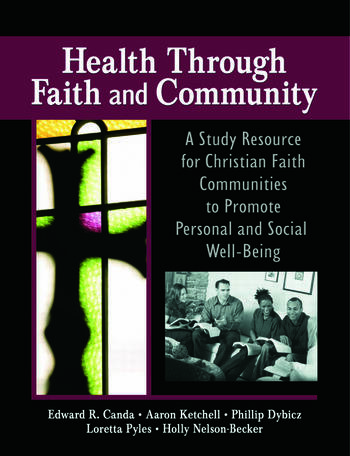 Health Through Faith and Community A Study Resource for Christian Faith Communities to Promote Personal and Social Well-Being book cover