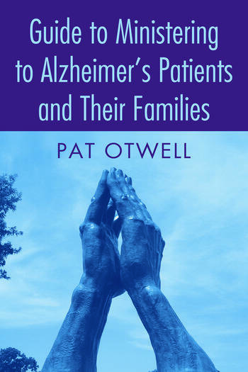 Guide to Ministering to Alzheimer's Patients and Their Families book cover