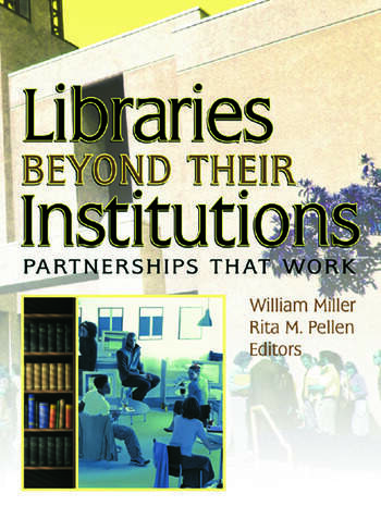 Libraries Beyond Their Institutions Partnerships That Work book cover