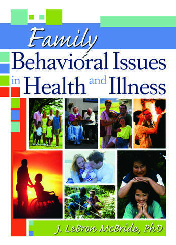 Family Behavioral Issues in Health and Illness book cover