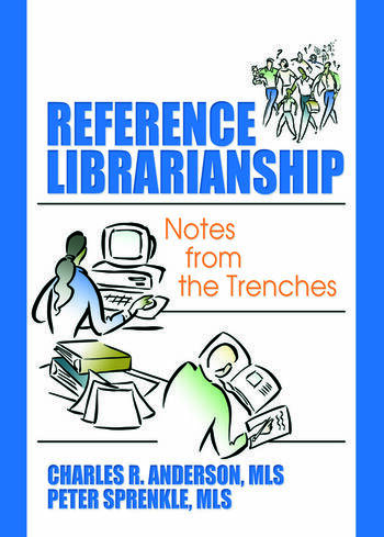 Reference Librarianship Notes from the Trenches book cover