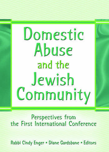 Domestic Abuse and the Jewish Community Perspectives from the First International Conference book cover