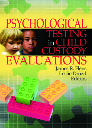 Psychological Testing in Child Custody Evaluations book cover
