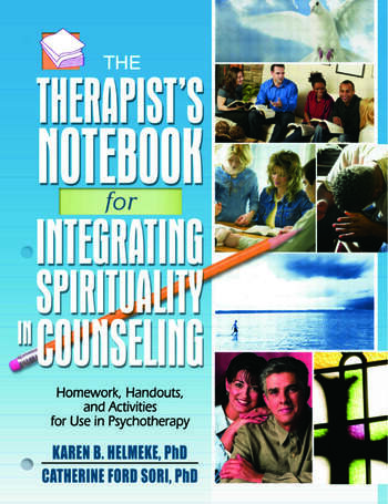 The Therapist's Notebook for Integrating Spirituality in Counseling I Homework, Handouts, and Activities for Use in Psychotherapy book cover