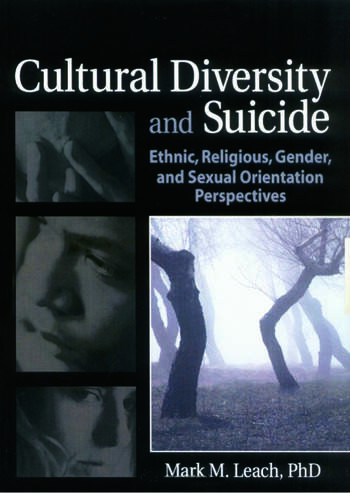 Cultural Diversity and Suicide Ethnic, Religious, Gender, and Sexual Orientation Perspectives book cover