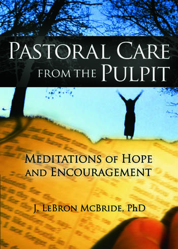 Pastoral Care from the Pulpit Meditations of Hope and Encouragement book cover