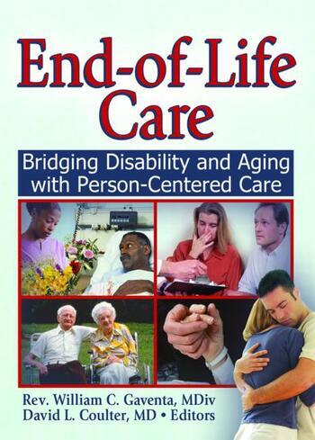End-of-Life Care Bridging Disability and Aging with Person Centered Care book cover