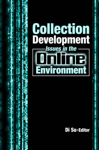 Collection Development Issues in the Online Environment book cover