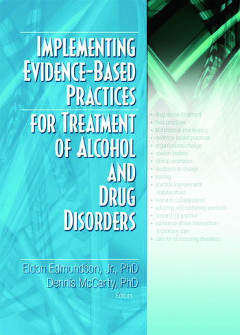 Implementing Evidence-Based Practices for Treatment of Alcohol And Drug Disorders book cover