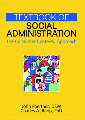 Textbook of Social Administration The Consumer-Centered Approach book cover