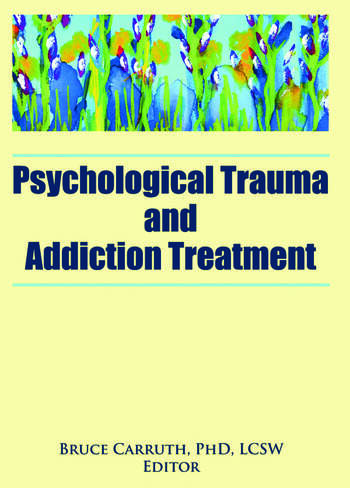 Psychological Trauma and Addiction Treatment book cover