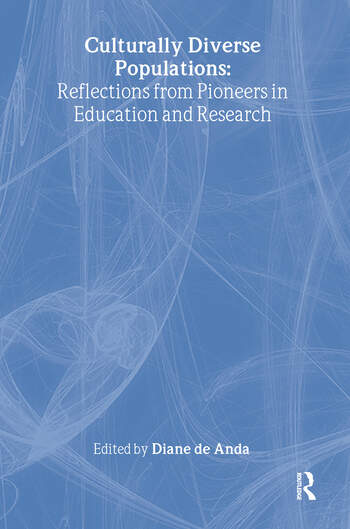 Culturally Diverse Populations: Reflections from Pioneers in Education and Research book cover