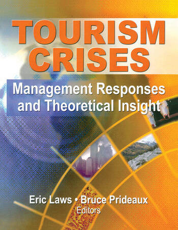 Tourism Crises Management Responses and Theoretical Insight book cover
