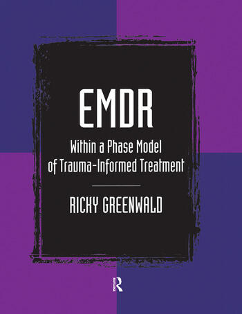 EMDR Within a Phase Model of Trauma-Informed Treatment book cover