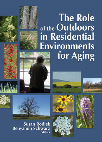The Role of the Outdoors in Residential Environments for Aging book cover