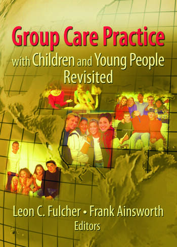 Group Care Practice with Children and Young People Revisited book cover
