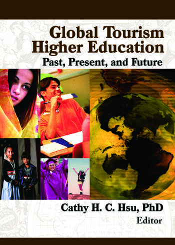 Global Tourism Higher Education Past, Present, and Future book cover