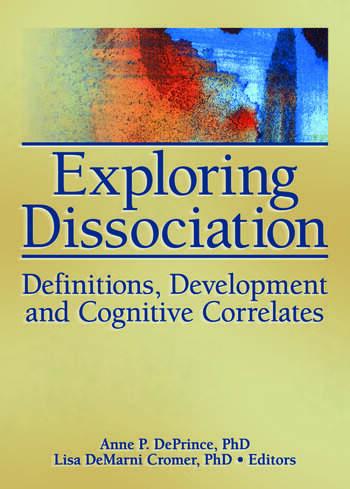 Exploring Dissociation Definitions, Development and Cognitive Correlates book cover
