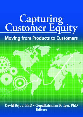 Capturing Customer Equity Moving from Products to Customers book cover