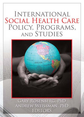 International Social Health Care Policy, Program, and Studies book cover