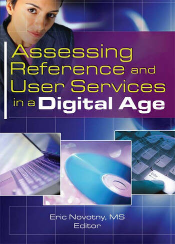Assessing Reference and User Services in a Digital Age book cover