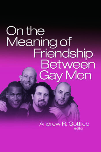 On the Meaning of Friendship Between Gay Men book cover