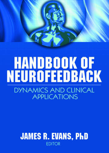 Handbook of Neurofeedback Dynamics and Clinical Applications book cover