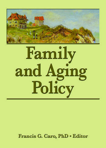 Family and Aging Policy book cover