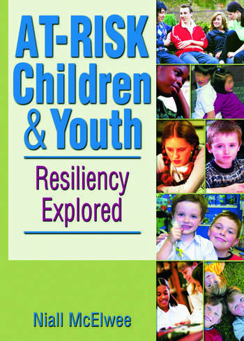 At-Risk Children and Youth Resiliency Explored book cover