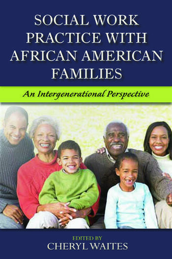 Social Work Practice with African American Families An Intergenerational Perspective book cover