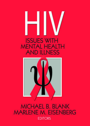 Hiv Issues with Mental Health and Illness book cover