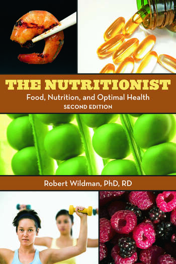 The Nutritionist Food, Nutrition, and Optimal Health, 2nd Edition book cover