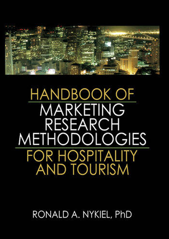 Handbook of Marketing Research Methodologies for Hospitality and Tourism book cover