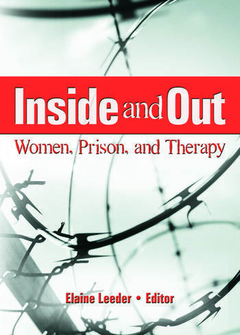 Inside and Out Women, Prison, and Therapy book cover