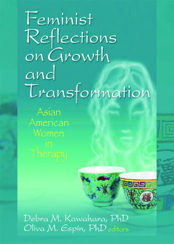 Feminist Reflections on Growth and Transformation Asian American Women in Therapy book cover