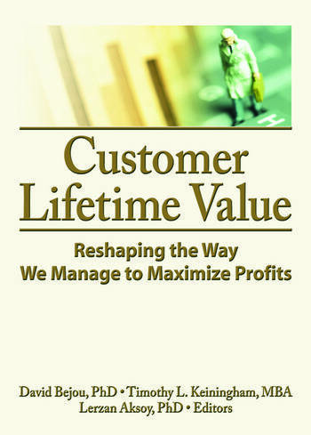 Customer Lifetime Value Reshaping the Way We Manage to Maximize Profits book cover