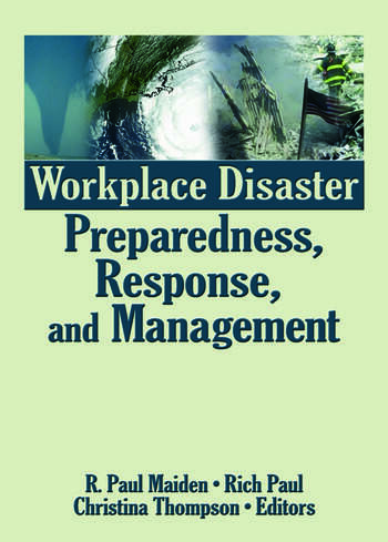Workplace Disaster Preparedness, Response, and Management book cover