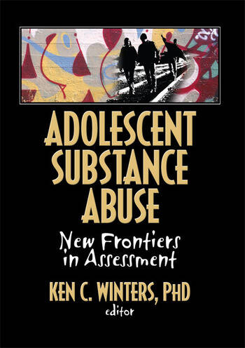 Adolescent Substance Abuse New Frontiers in Assessment book cover